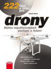 Kniha 222 tipů a triků pro drony